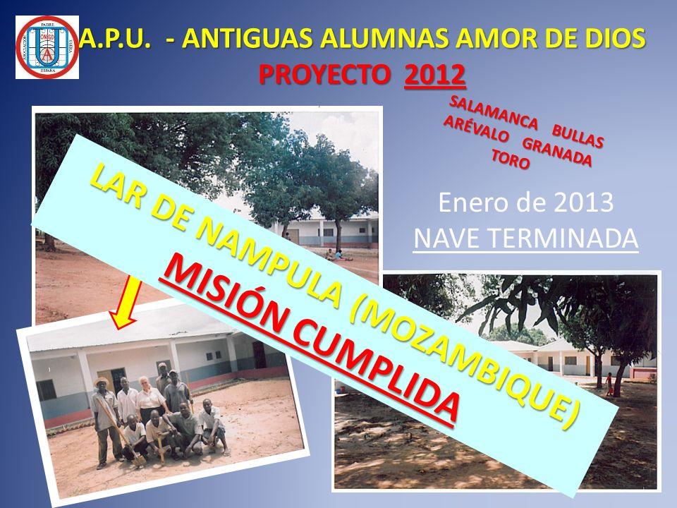 A.P.U. - ANTIGUAS ALUMNAS AMOR DE DIOS LAR DE NAMPULA (MOZAMBIQUE)