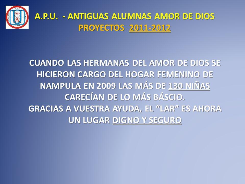 A.P.U. - ANTIGUAS ALUMNAS AMOR DE DIOS PROYECTOS 2011-2012