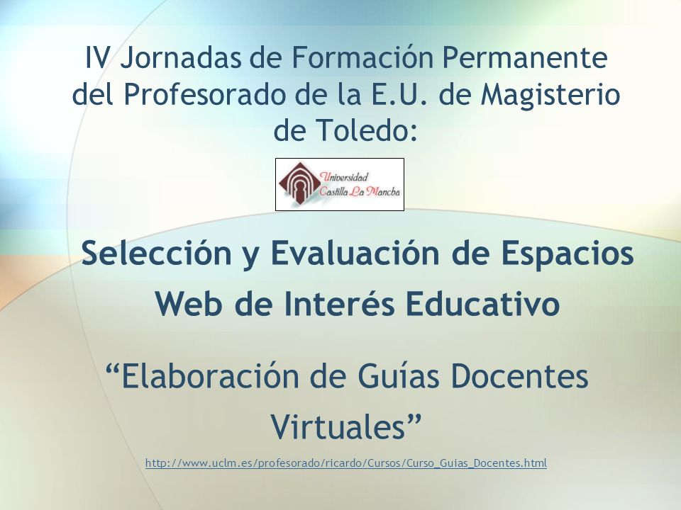 Selección y Evaluación de Espacios Web de Interés Educativo