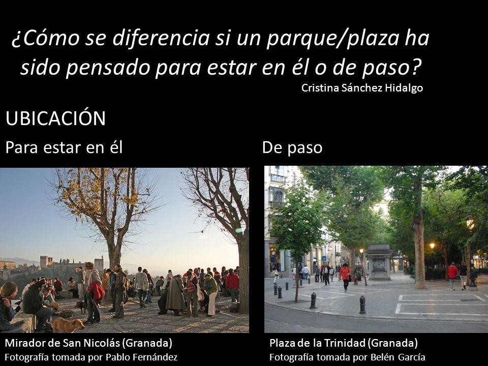 ¿Cómo se diferencia si un parque/plaza ha sido pensado para estar en él o de paso