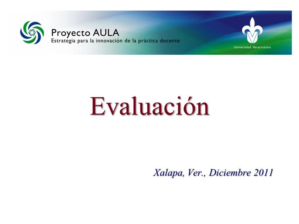 Evaluación Xalapa, Ver., Diciembre 2011