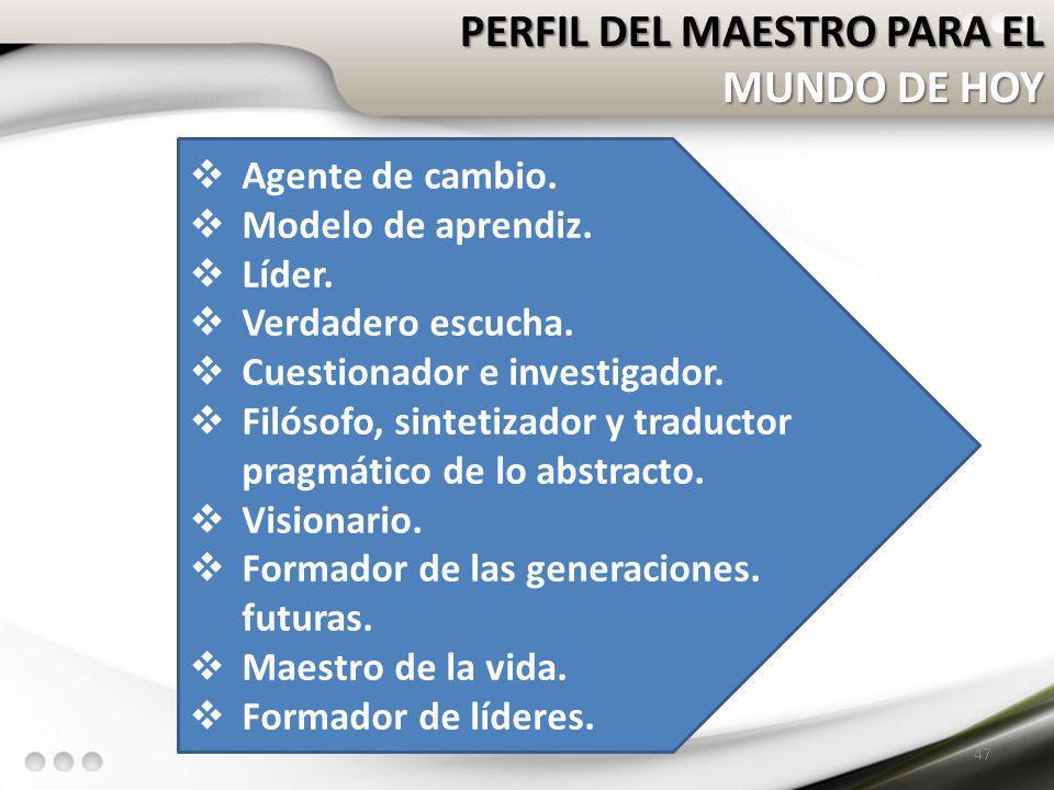 PERFIL DEL MAESTRO PARA EL MUNDO DE HOY