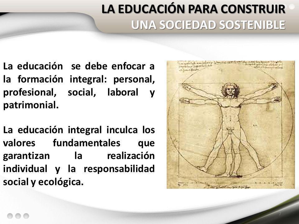 LA EDUCACIÓN PARA CONSTRUIR UNA SOCIEDAD SOSTENIBLE