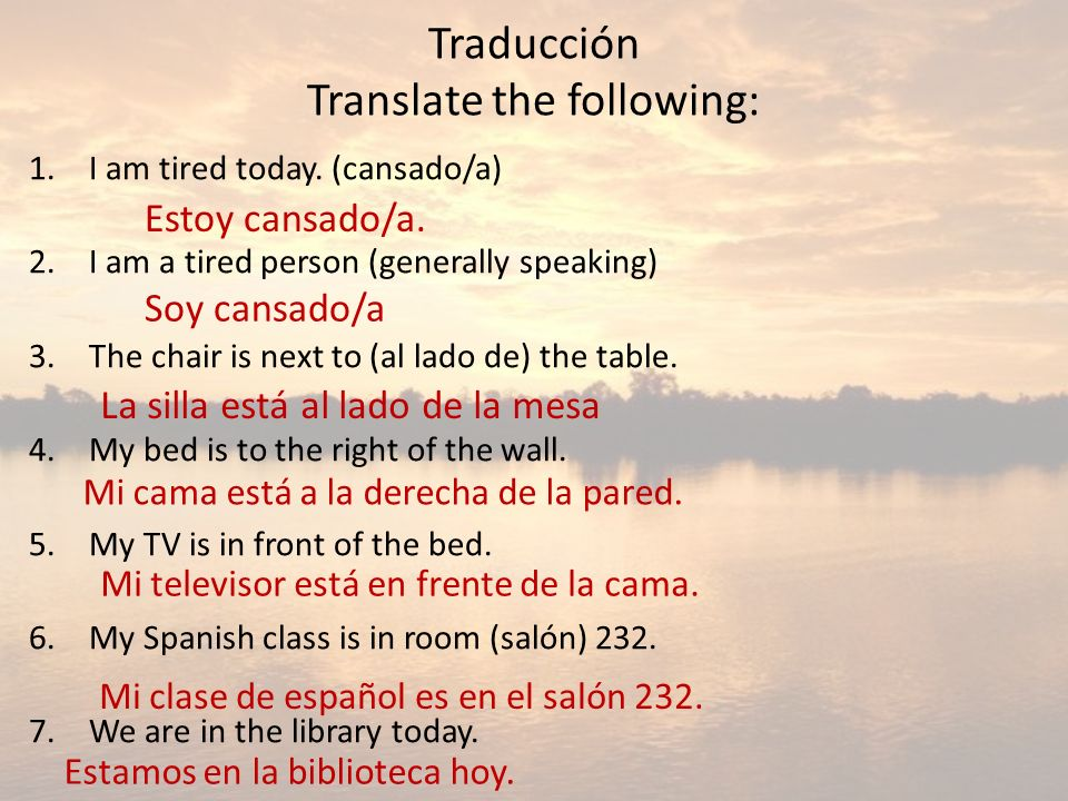 Traducción Translate the following: