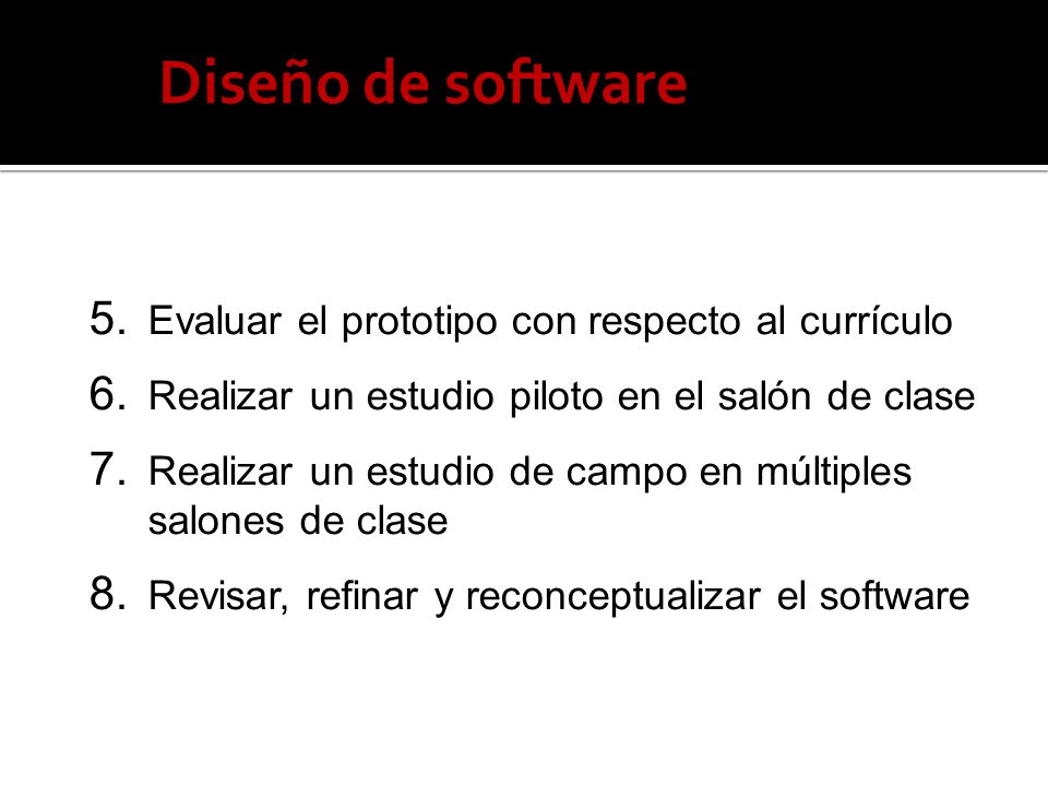 Diseño de software Evaluar el prototipo con respecto al currículo