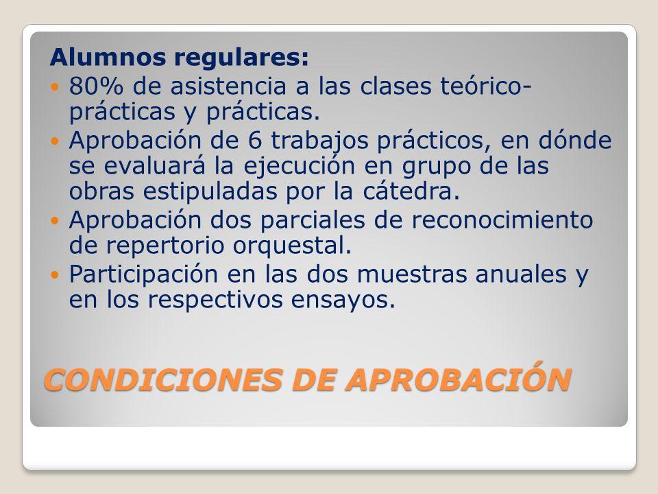 CONDICIONES DE APROBACIÓN