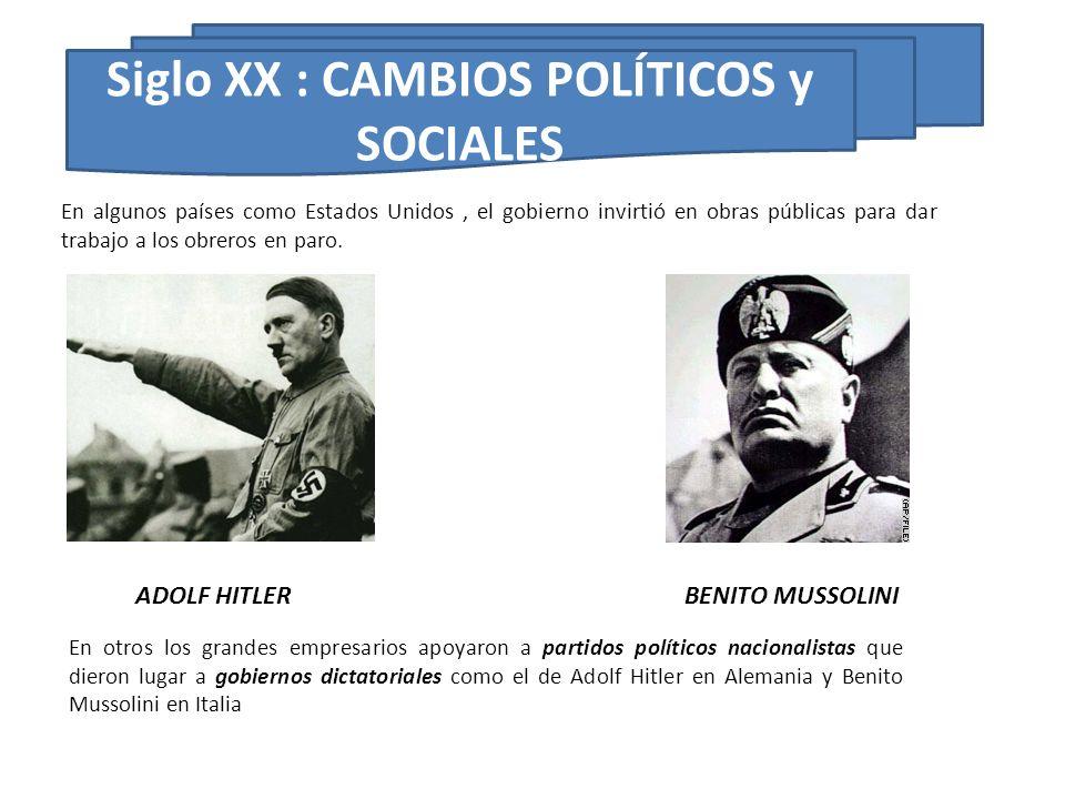 Siglo XX : CAMBIOS POLÍTICOS y SOCIALES