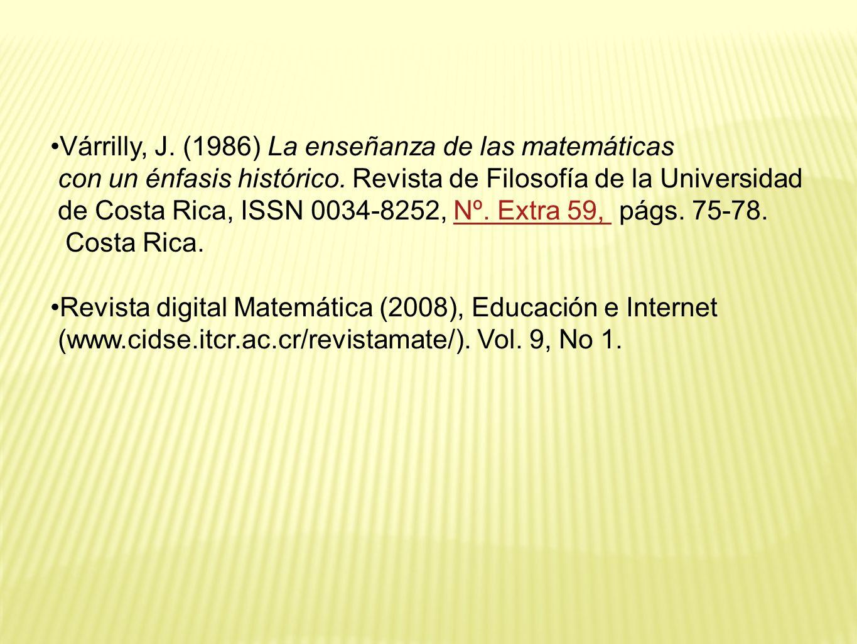 Várrilly, J. (1986) La enseñanza de las matemáticas