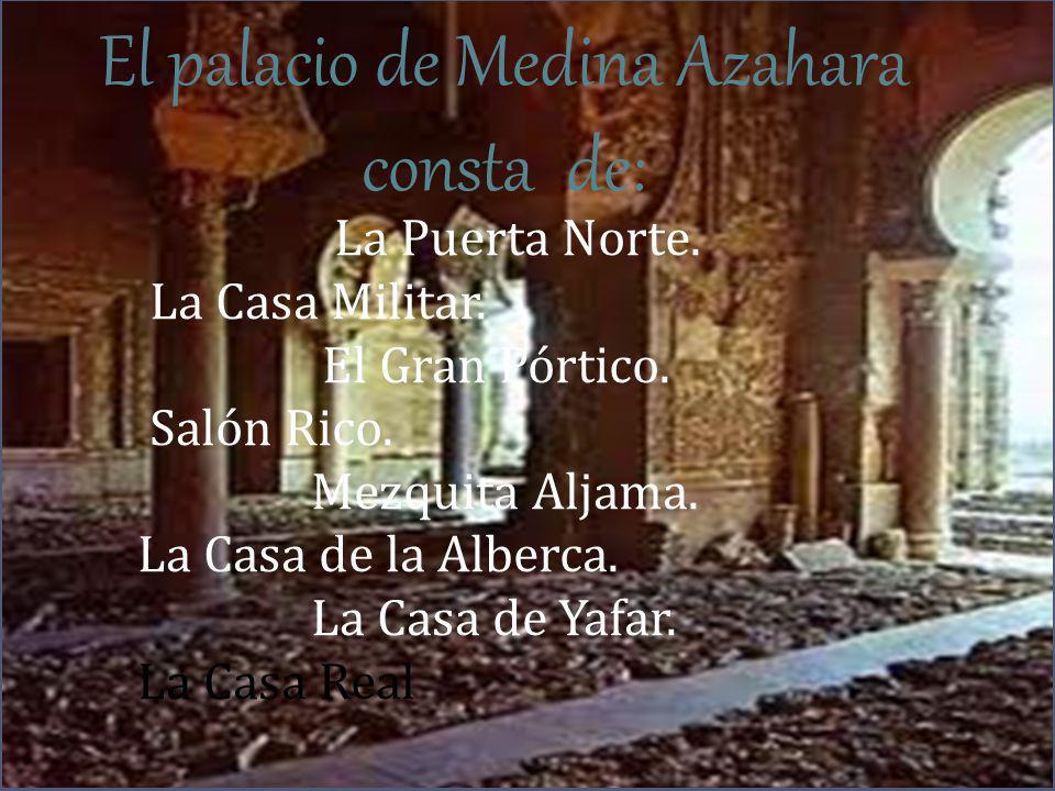 El palacio de Medina Azahara consta de: