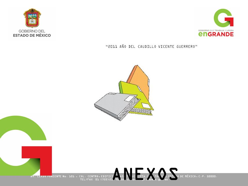 ANEXOS 2011 AÑO DEL CAUDILLO VICENTE GUERRERO
