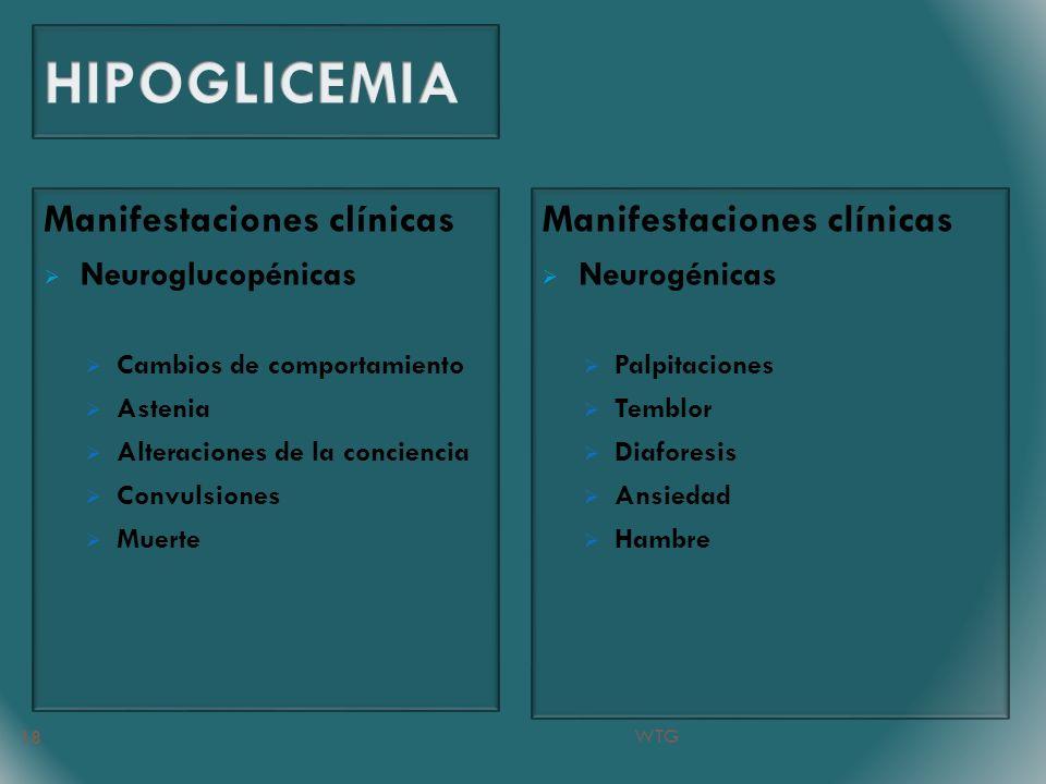 HIPOGLICEMIA Manifestaciones clínicas Manifestaciones clínicas