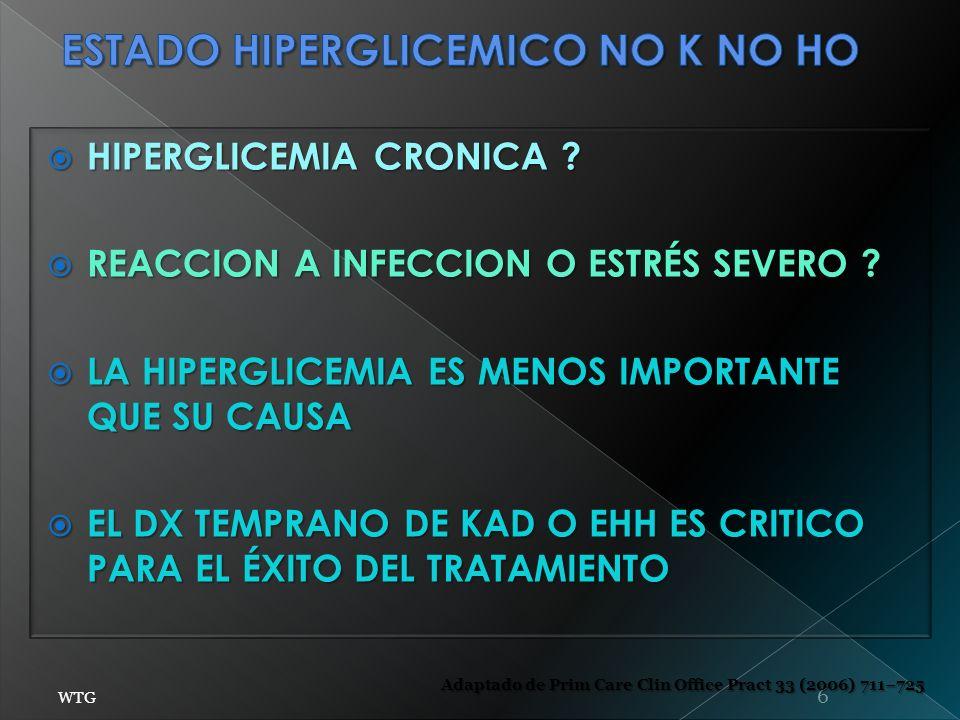 ESTADO HIPERGLICEMICO NO K NO HO