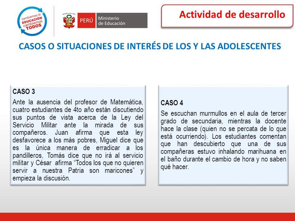 CASOS O SITUACIONES DE INTERÉS DE LOS Y LAS ADOLESCENTES