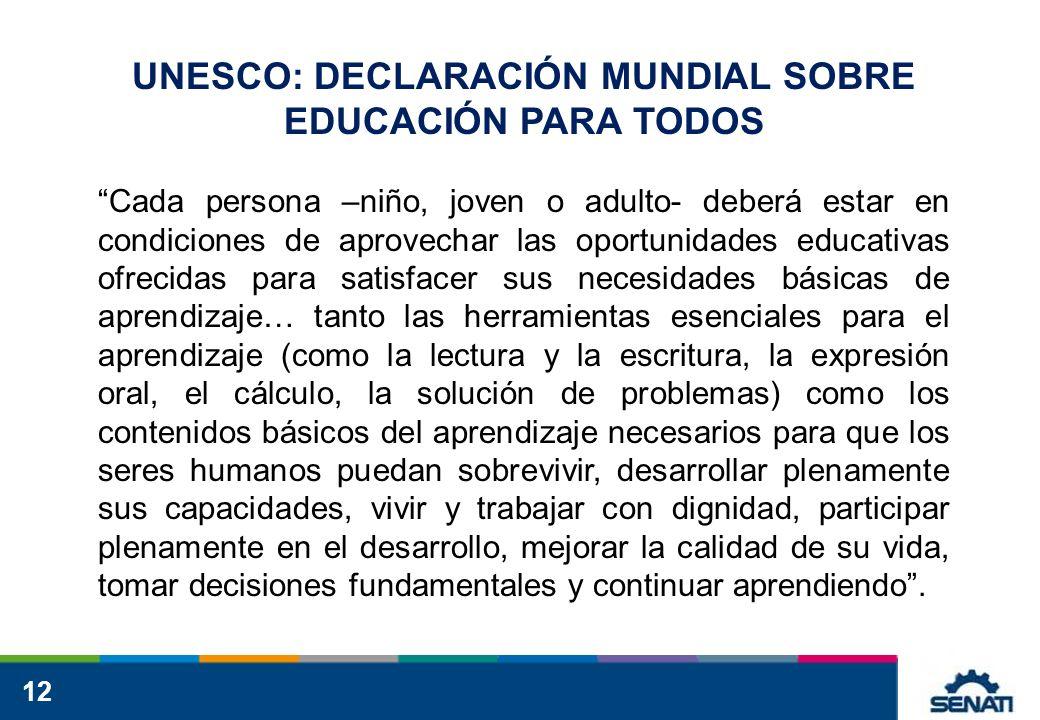 UNESCO: DECLARACIÓN MUNDIAL SOBRE EDUCACIÓN PARA TODOS
