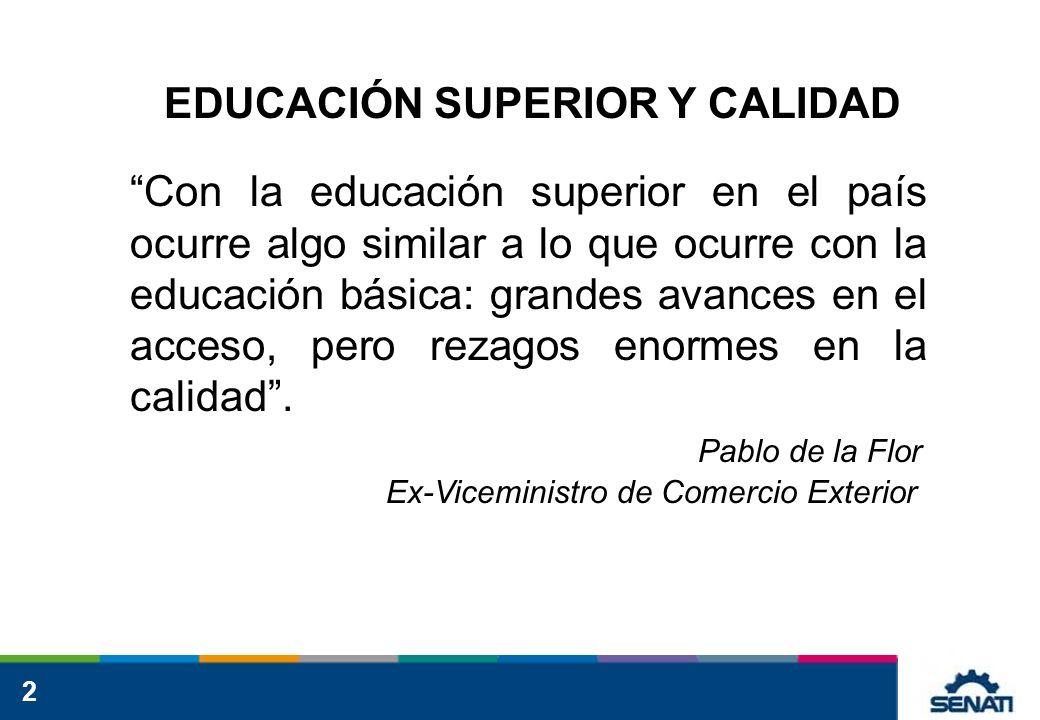 EDUCACIÓN SUPERIOR Y CALIDAD