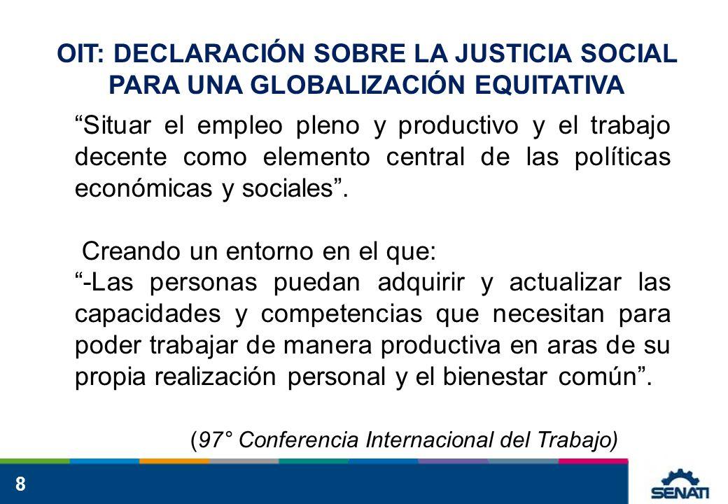 OIT: DECLARACIÓN SOBRE LA JUSTICIA SOCIAL PARA UNA GLOBALIZACIÓN EQUITATIVA