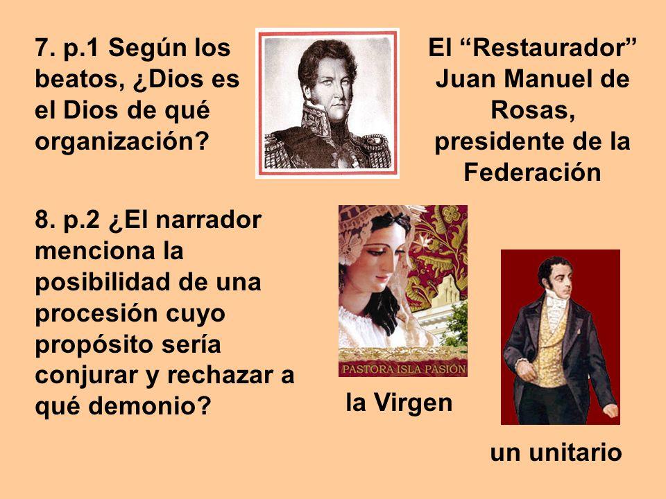 El Restaurador Juan Manuel de Rosas, presidente de la Federación