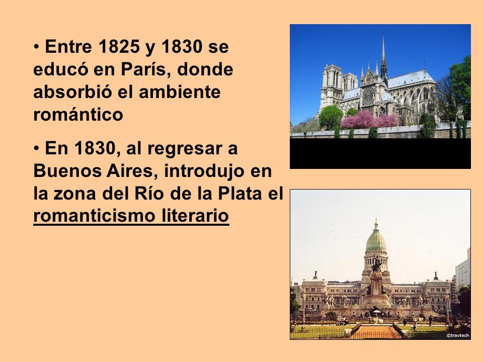 Entre 1825 y 1830 se educó en París, donde absorbió el ambiente romántico