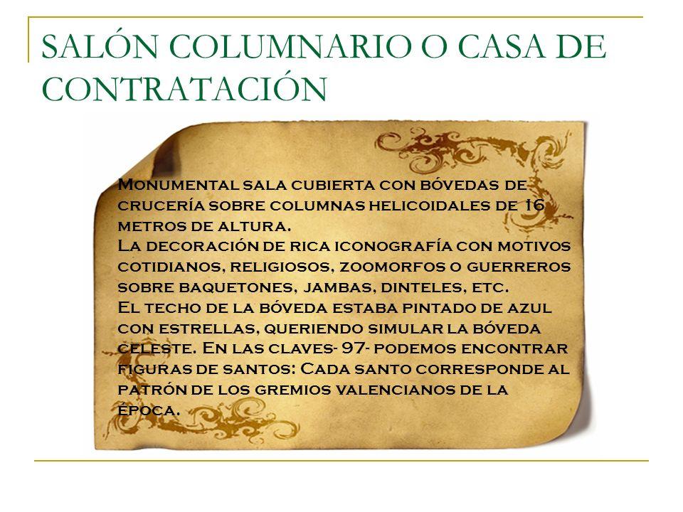 SALÓN COLUMNARIO O CASA DE CONTRATACIÓN