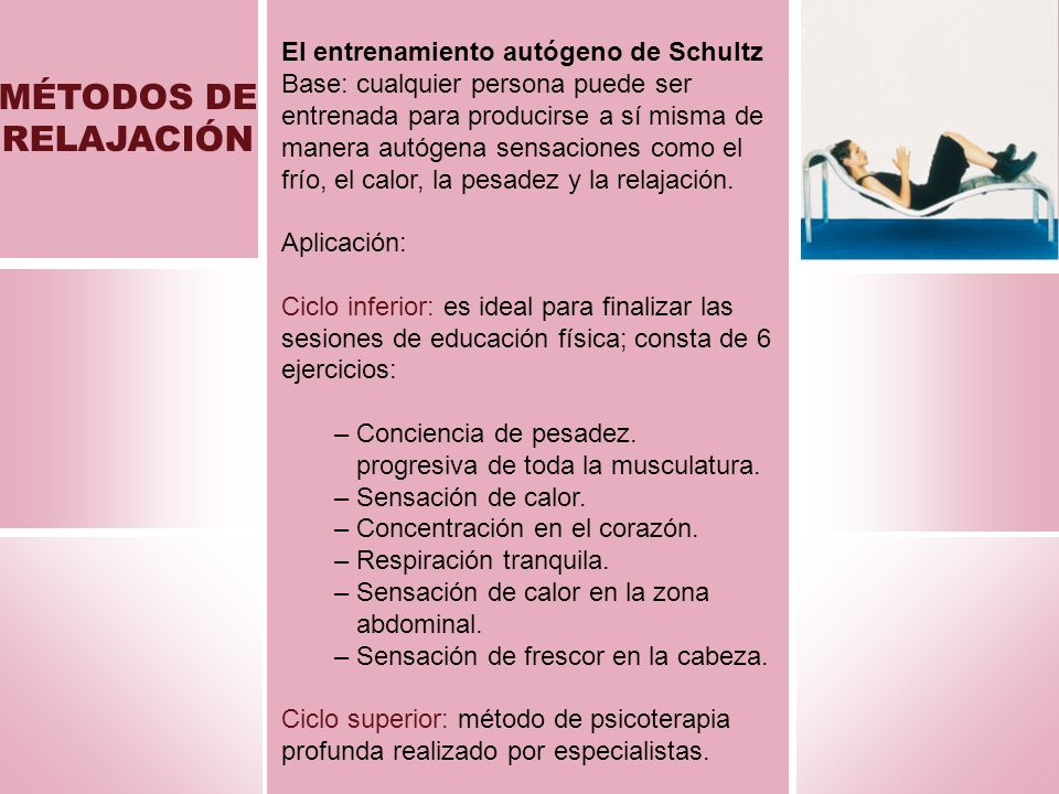 MÉTODOS DE RELAJACIÓN El entrenamiento autógeno de Schultz