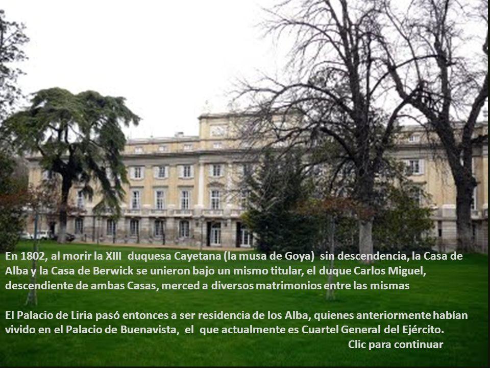 En 1802, al morir la XIII duquesa Cayetana (la musa de Goya) sin descendencia, la Casa de Alba y la Casa de Berwick se unieron bajo un mismo titular, el duque Carlos Miguel, descendiente de ambas Casas, merced a diversos matrimonios entre las mismas
