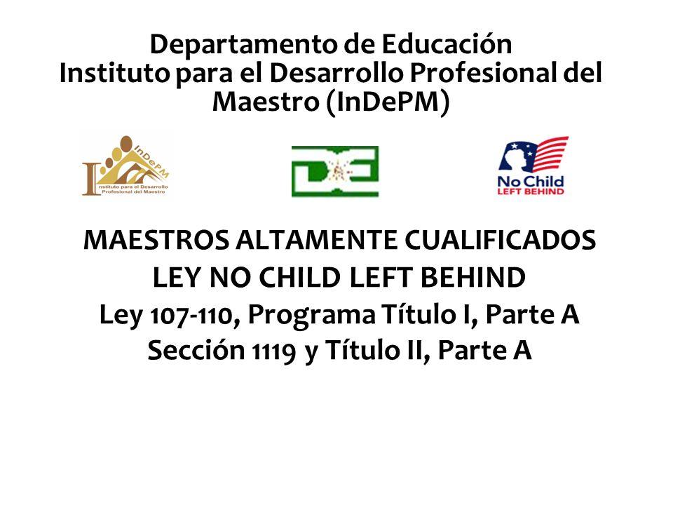 Departamento de Educación Instituto para el Desarrollo Profesional del Maestro (InDePM)