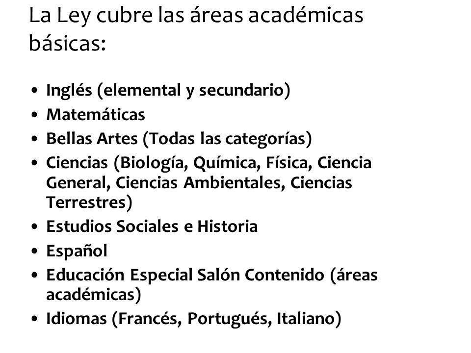 La Ley cubre las áreas académicas básicas: