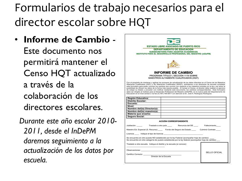 Formularios de trabajo necesarios para el director escolar sobre HQT