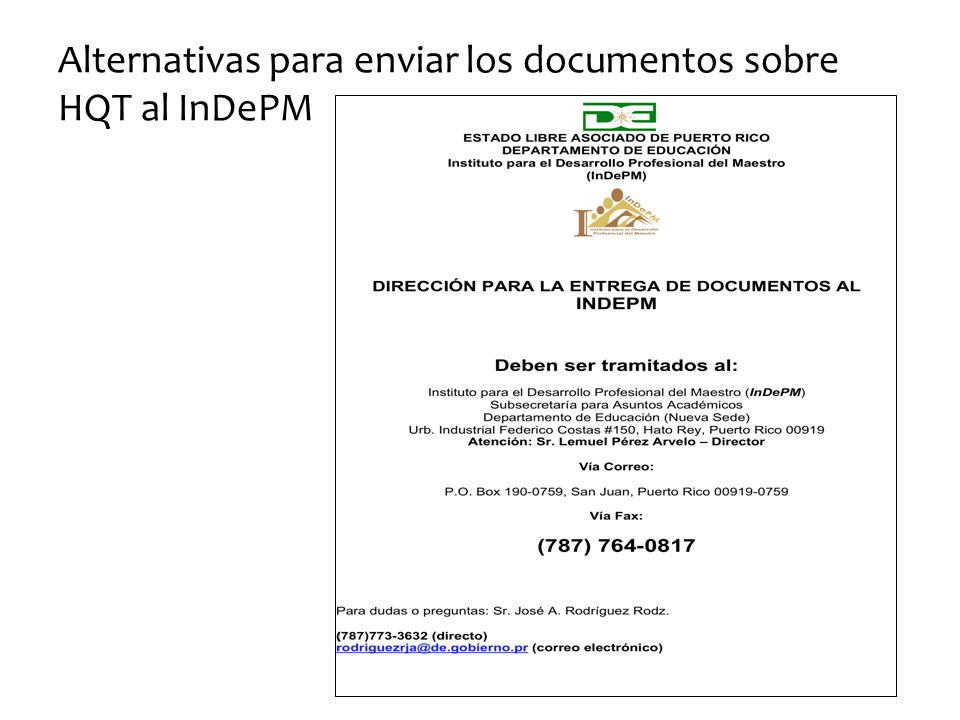 Alternativas para enviar los documentos sobre HQT al InDePM