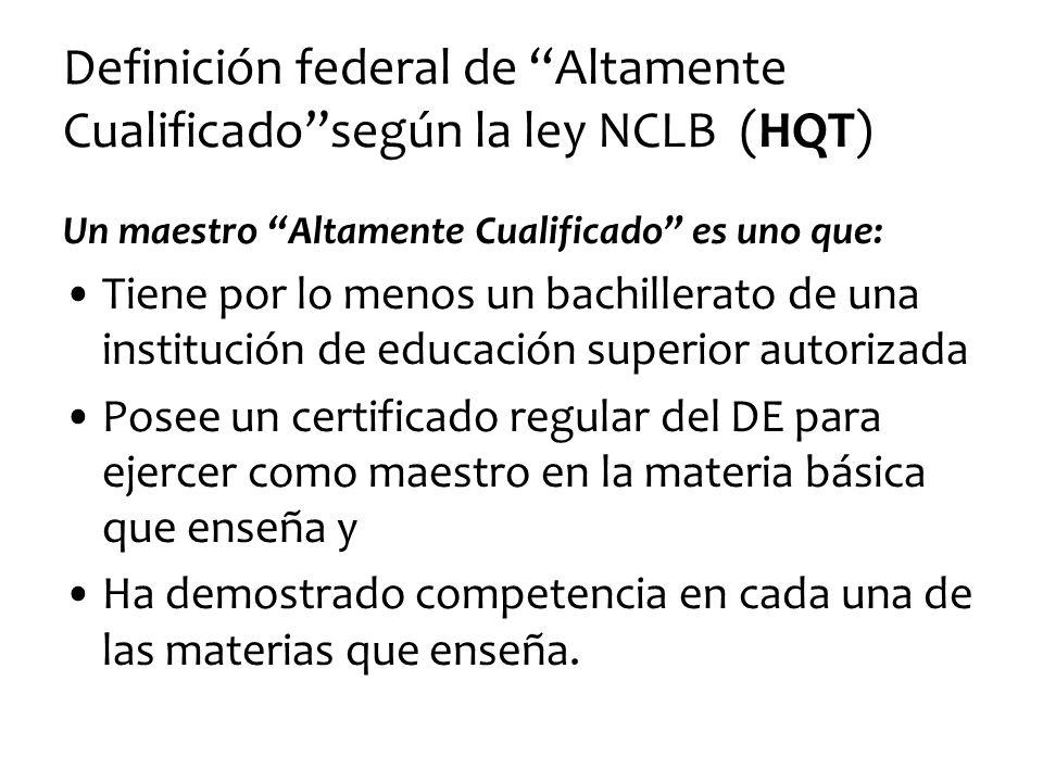 Definición federal de Altamente Cualificado según la ley NCLB (HQT)