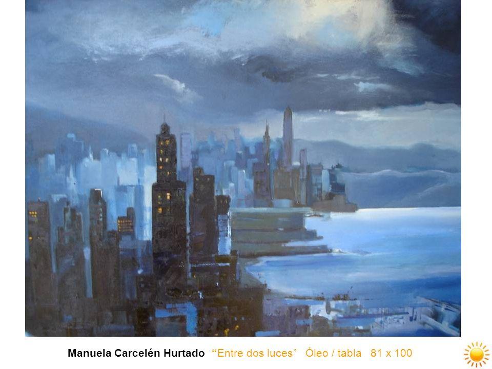 Manuela Carcelén Hurtado Entre dos luces Óleo / tabla 81 x 100