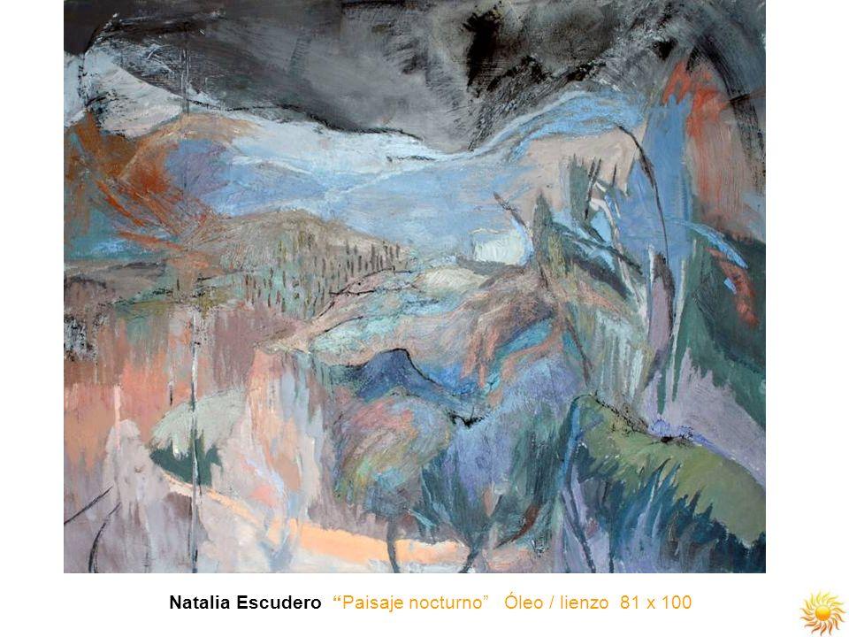 Natalia Escudero Paisaje nocturno Óleo / lienzo 81 x 100