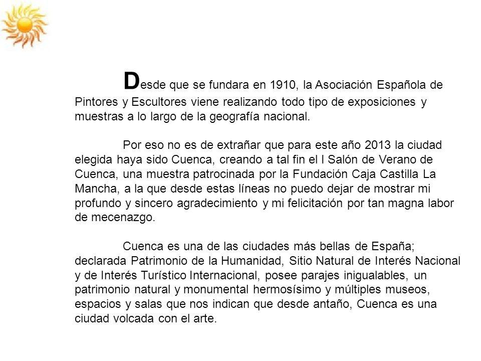 Desde que se fundara en 1910, la Asociación Española de Pintores y Escultores viene realizando todo tipo de exposiciones y muestras a lo largo de la geografía nacional.