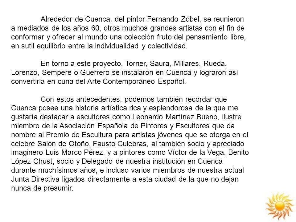 Alrededor de Cuenca, del pintor Fernando Zóbel, se reunieron a mediados de los años 60, otros muchos grandes artistas con el fin de conformar y ofrecer al mundo una colección fruto del pensamiento libre, en sutil equilibrio entre la individualidad y colectividad.