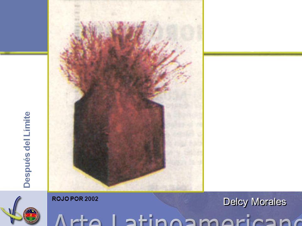 Después del Límite ROJO POR 2002 Delcy Morales