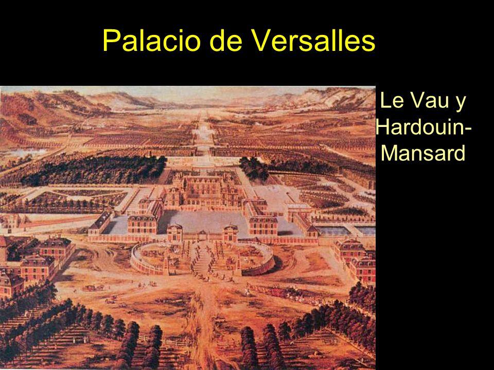 Le Vau y Hardouin-Mansard