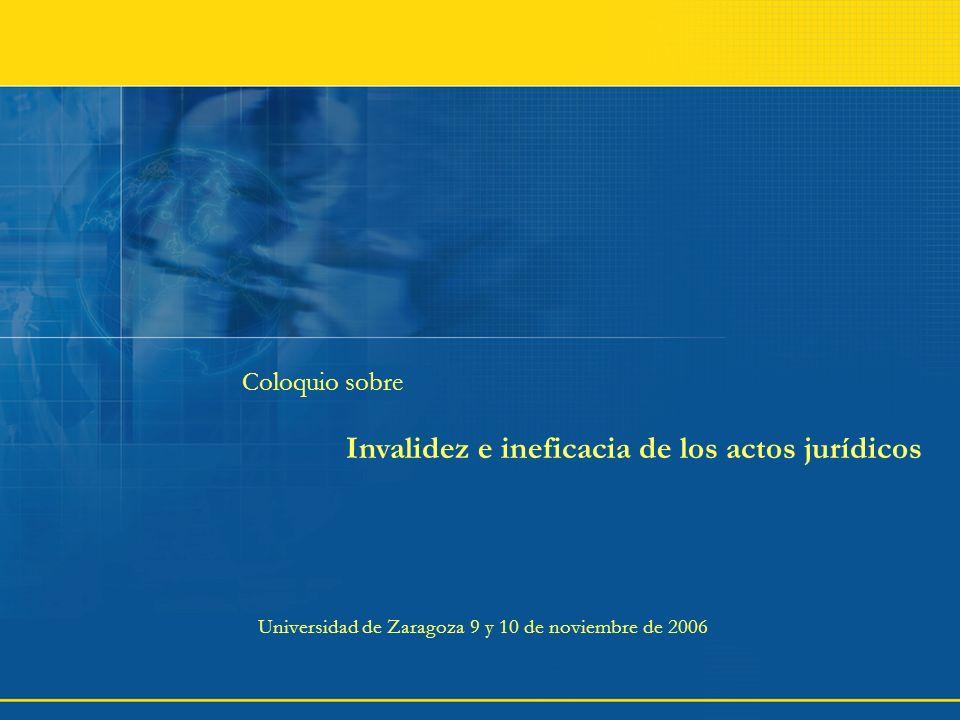 Invalidez e ineficacia de los actos jurídicos