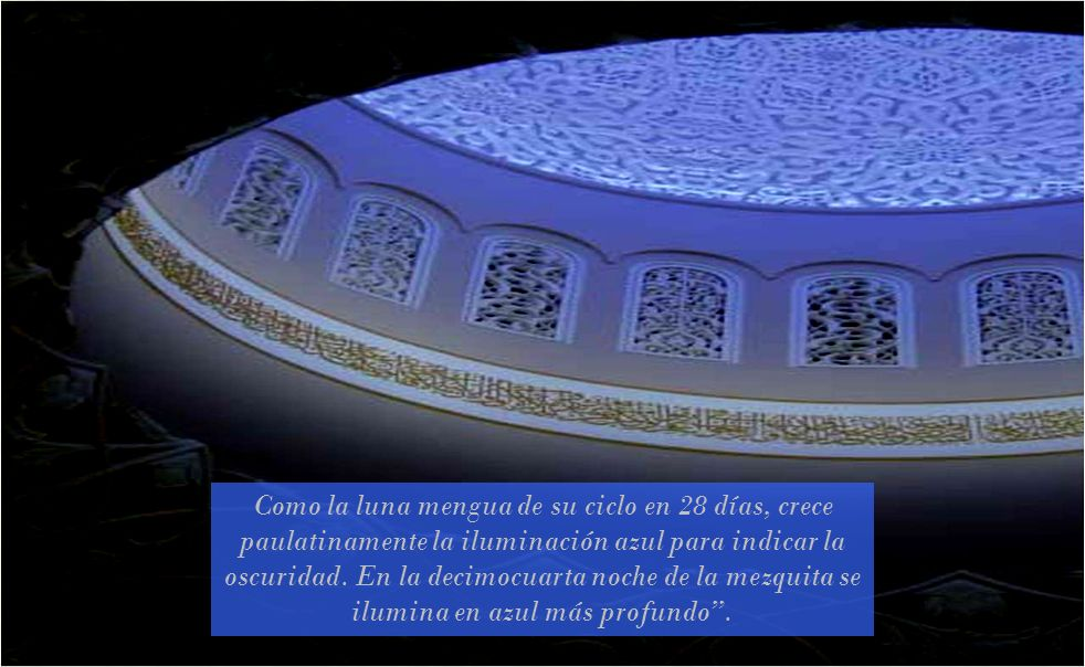 Como la luna mengua de su ciclo en 28 días, crece paulatinamente la iluminación azul para indicar la oscuridad.