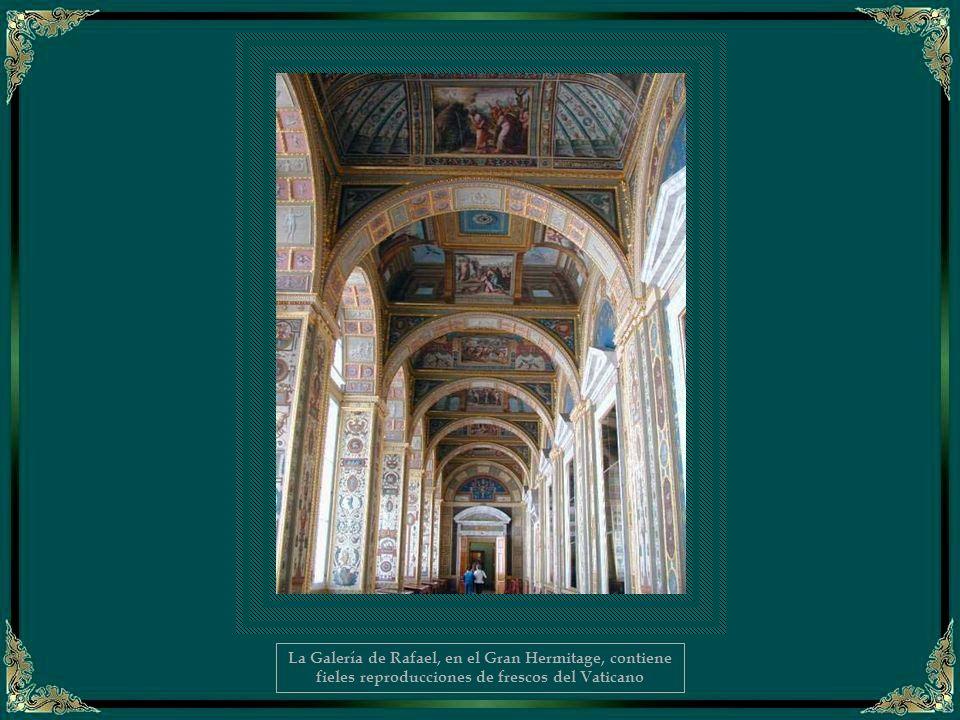 La Galería de Rafael, en el Gran Hermitage, contiene fieles reproducciones de frescos del Vaticano