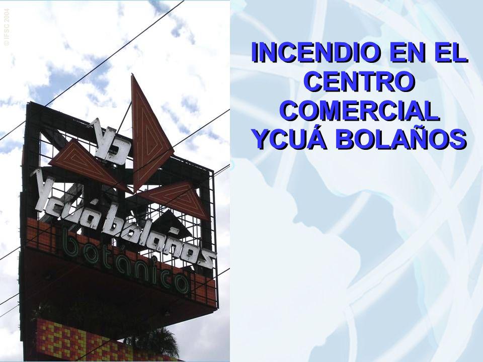 INCENDIO EN EL CENTRO COMERCIAL