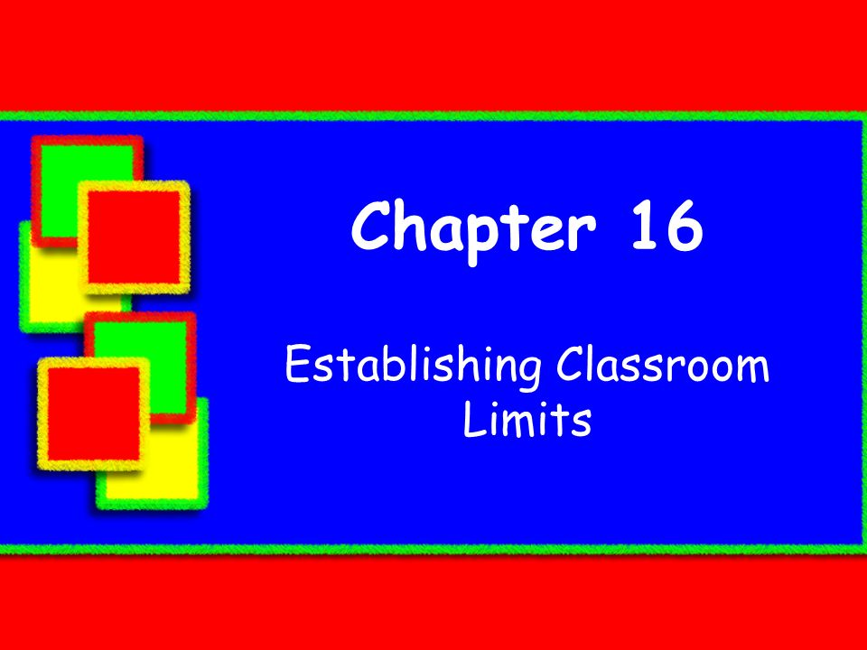 Establishing Classroom Limits