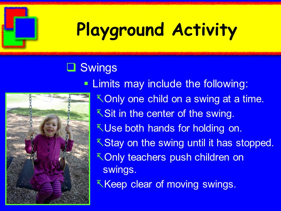 Playground Activity Swings Limits may include the following: