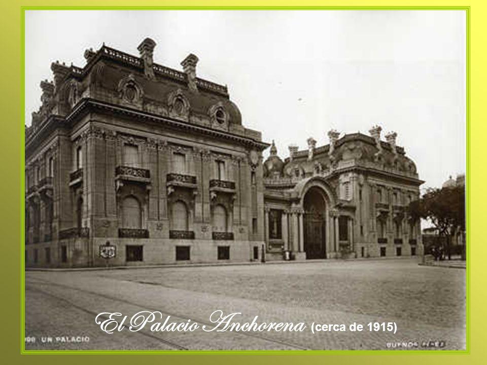 El Palacio Anchorena (cerca de 1915)