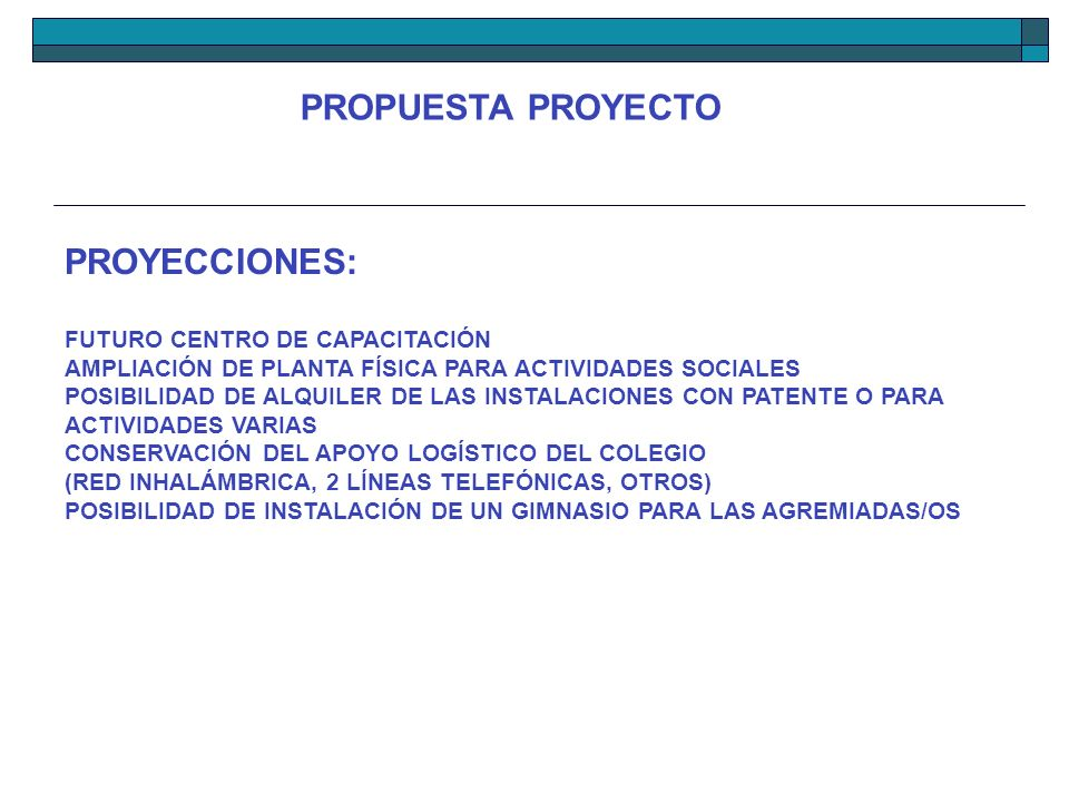 PROPUESTA PROYECTO PROYECCIONES: FUTURO CENTRO DE CAPACITACIÓN