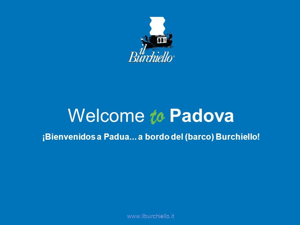 ¡Bienvenidos a Padua... a bordo del (barco) Burchiello!