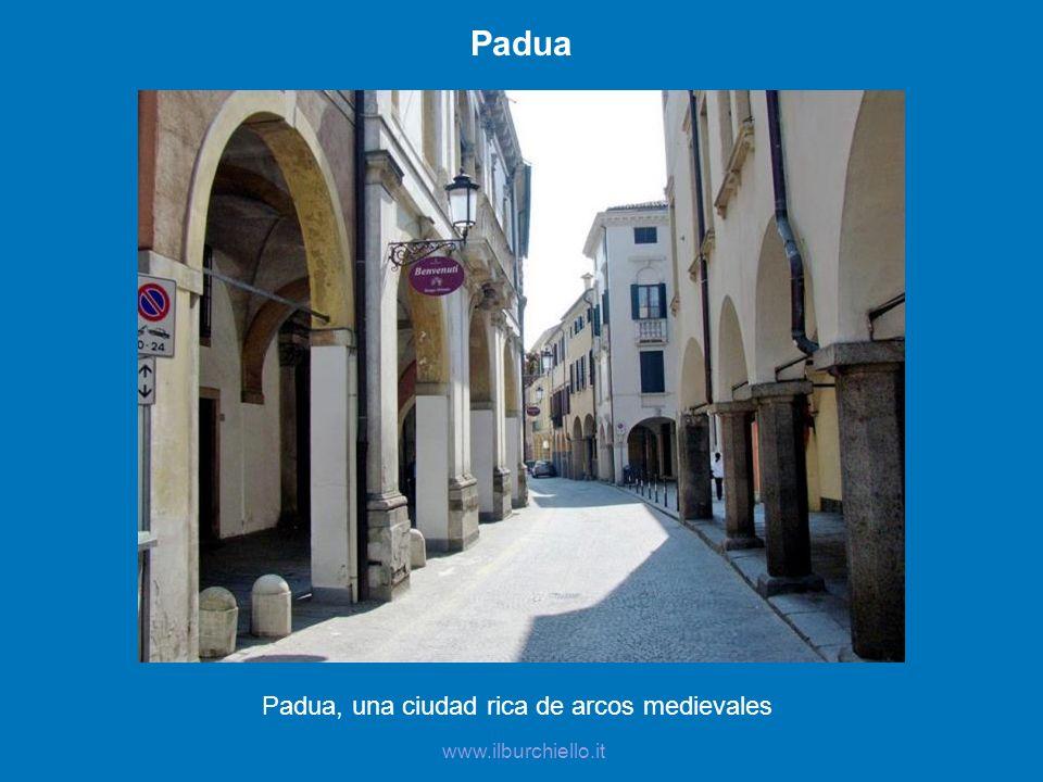 Padua, una ciudad rica de arcos medievales