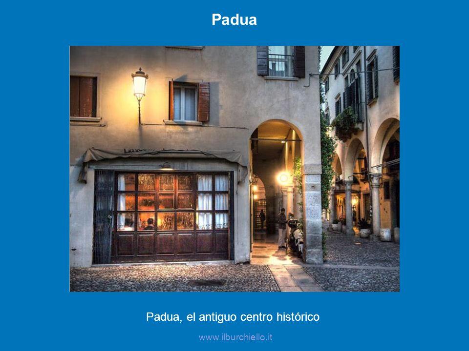 Padua, el antiguo centro histórico