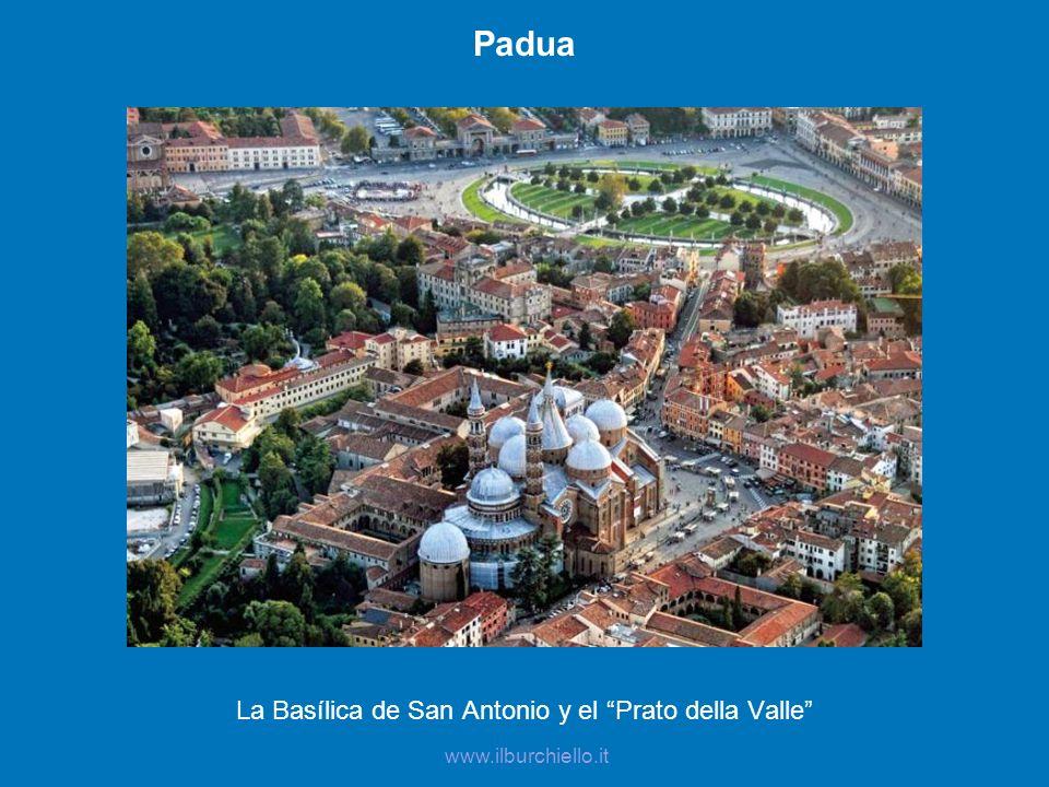La Basílica de San Antonio y el Prato della Valle