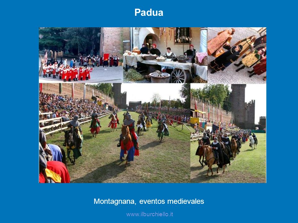 Montagnana, eventos medievales