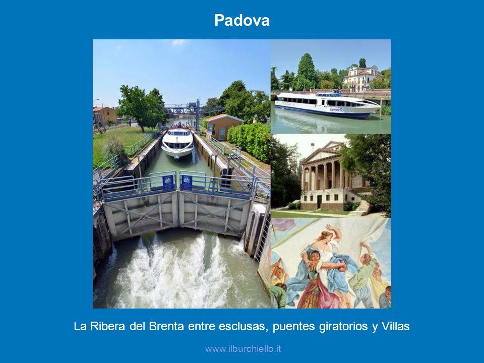 La Ribera del Brenta entre esclusas, puentes giratorios y Villas